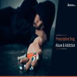 Prescription Drug Abuse & Addiction