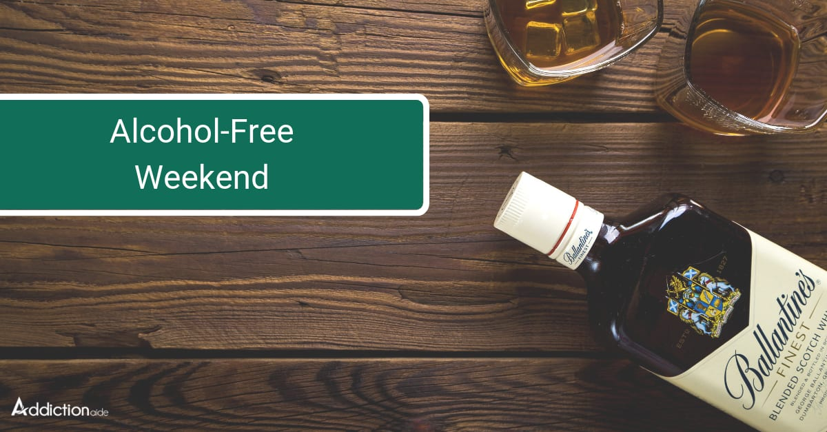 alcohol free weekend