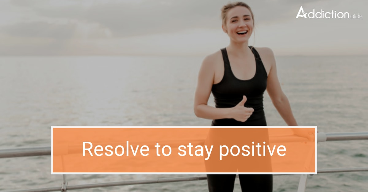 Resolve to stay positive
