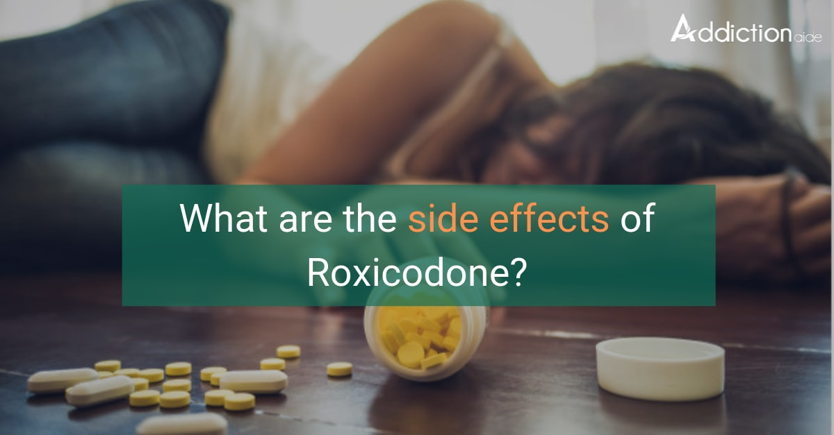 What are the side effects of roxicodone?