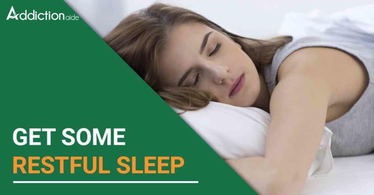 Get some restful sleep