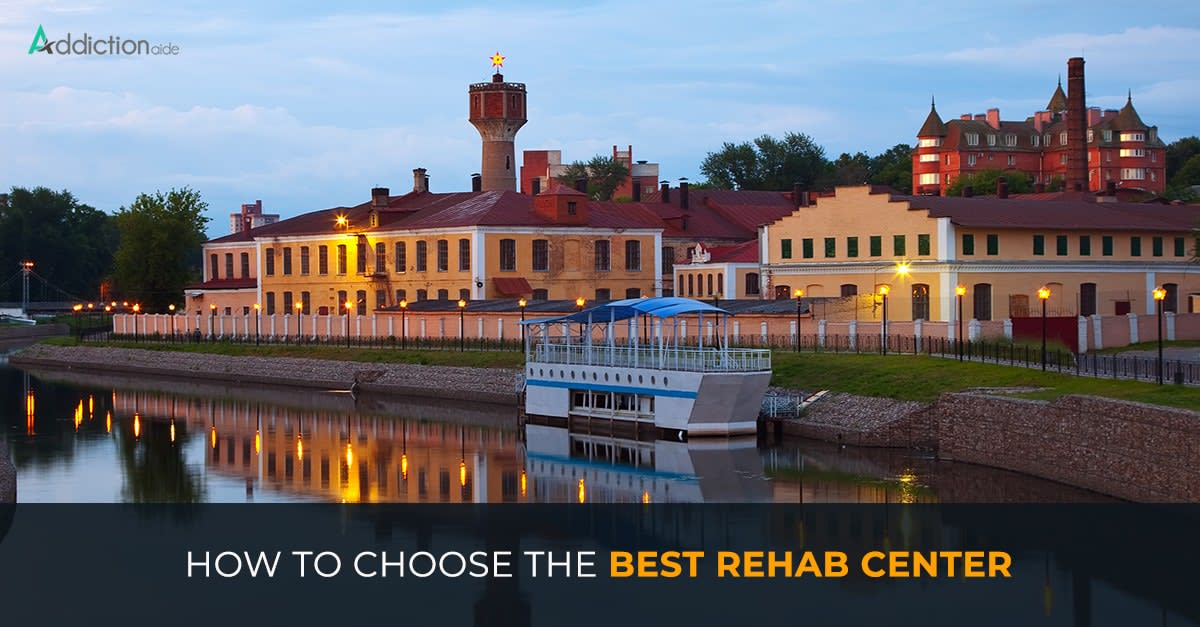 How to choose the best rehab center