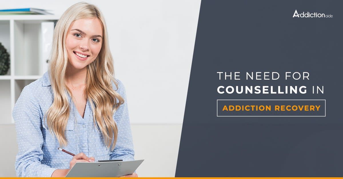 Need for counselling in addiction recovery