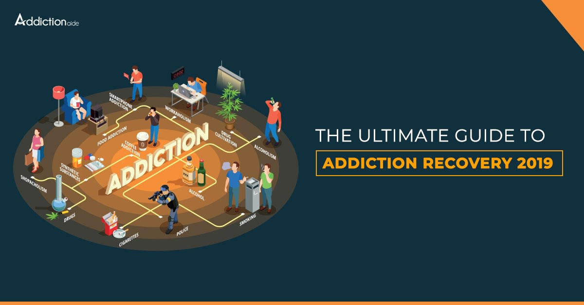 The Ultimate Guide to Addiction Recovery