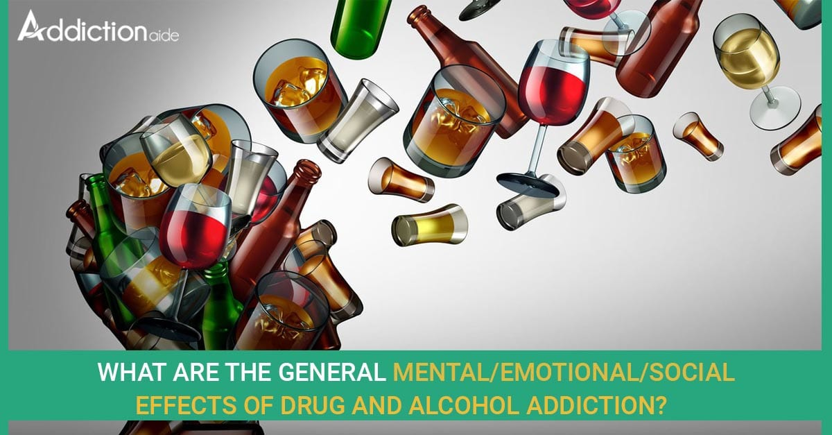 Mental/Emotional/Social Effects of addiction