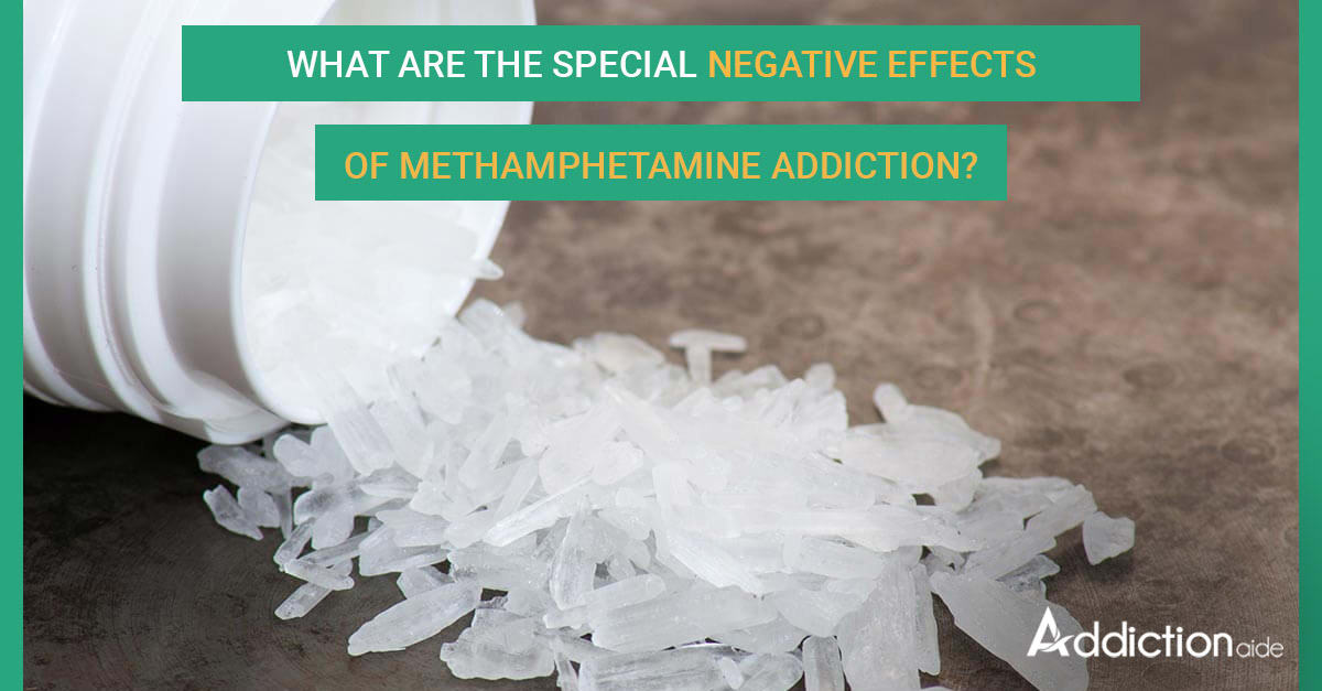 Negative Effects of Methamphetamine Addiction