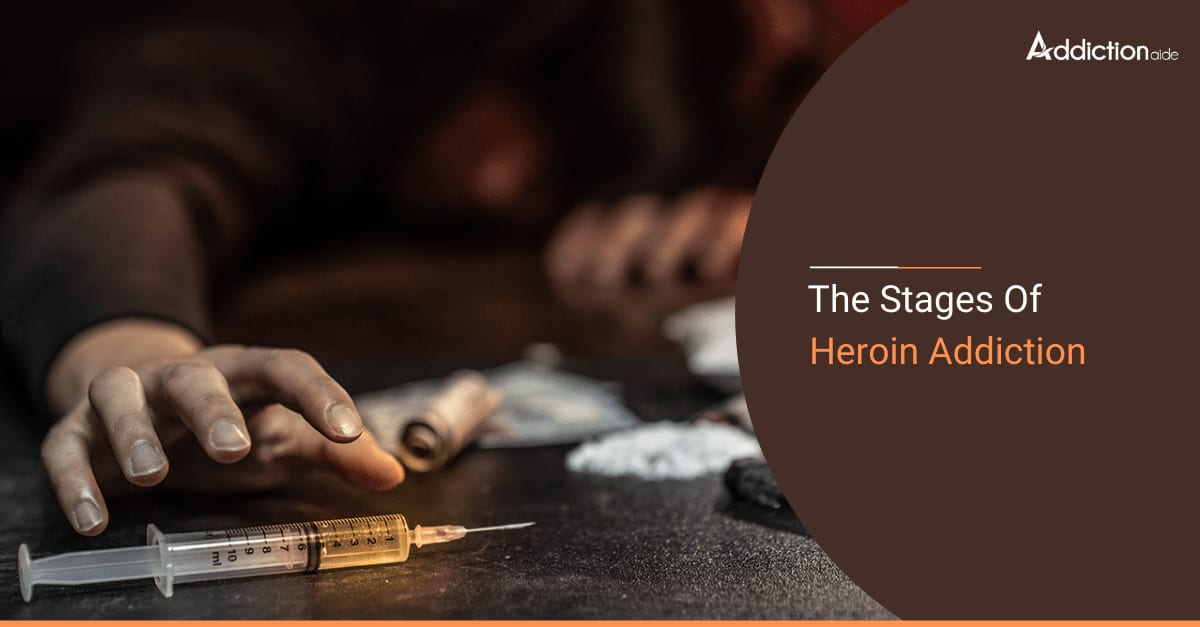 The Stages of Heroin Addiction