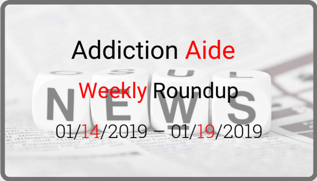 Addiction Recovery Roundup