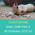 Roxicodone: Signs, Symptoms & Withdrawal Effects
