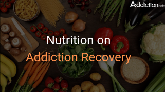 Nutrition on Addiction Recovery
