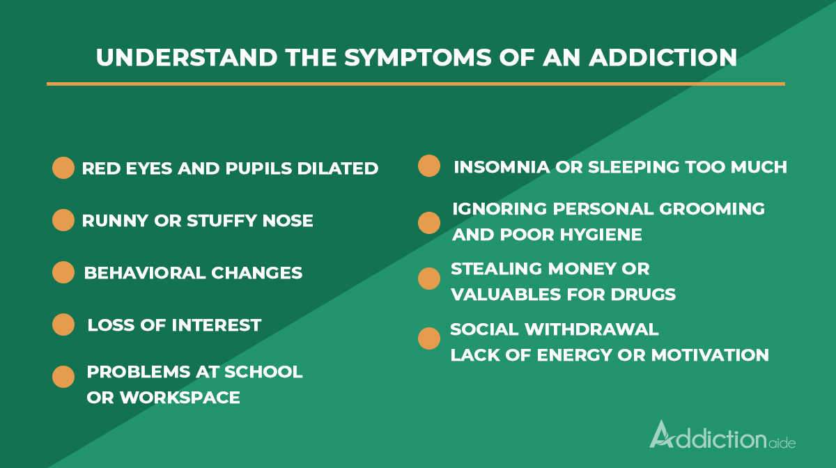 Understand the symptoms of an addiction