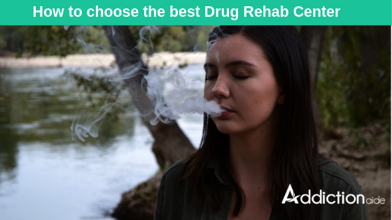 How to choose the best drug rehab center for treatment