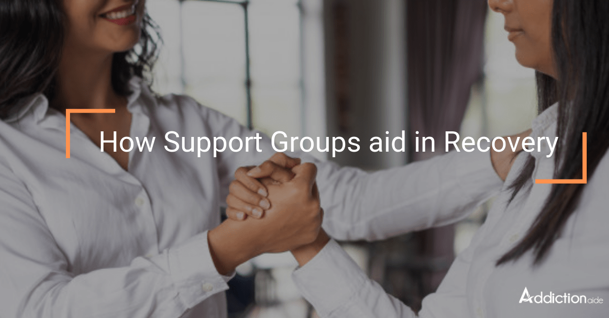 How Support Groups aid in Recovery