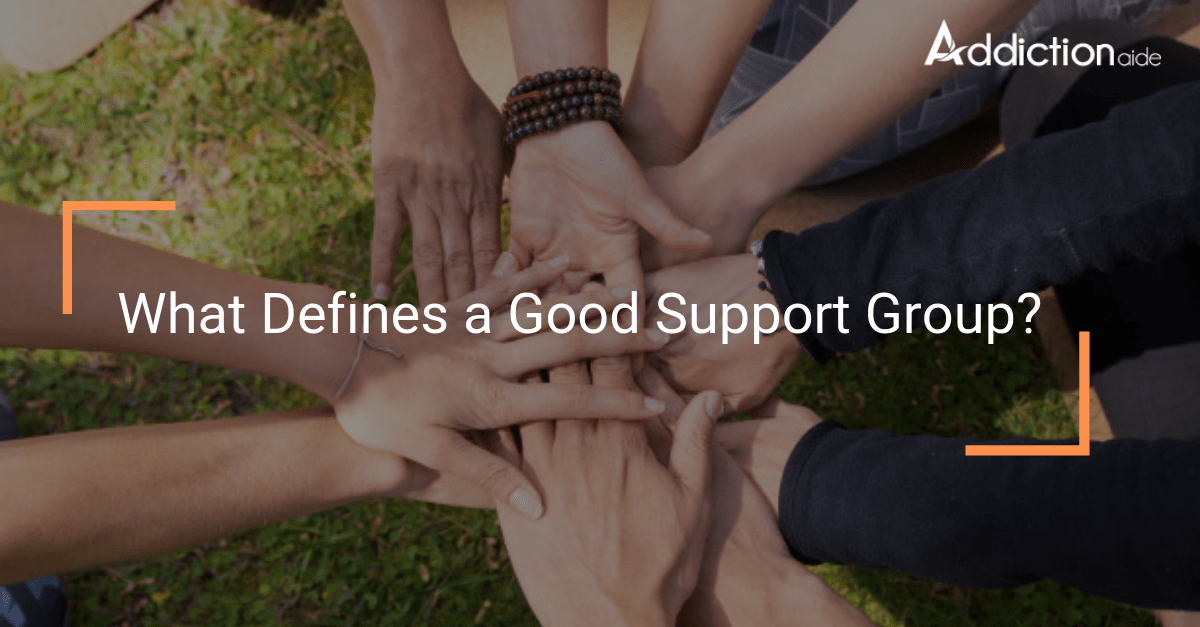What Defines a Good Support Group?