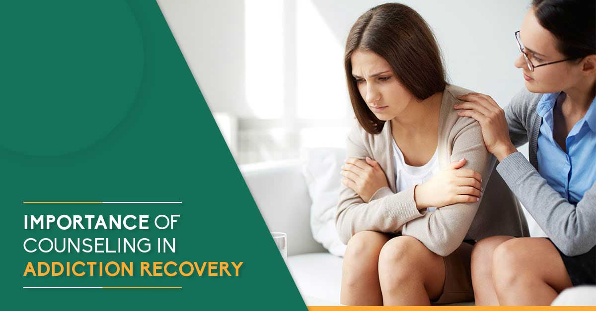 Importance of Counseling in Addiction Recovery