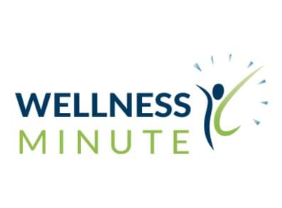 Wellness Minute Blog