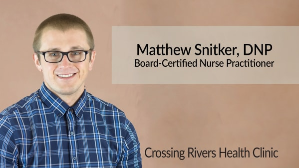 Matthew Snitker Family Nurse Practitioner at Crossing Rivers Health Clinic in Prairie du Chien