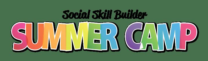 Social Skill Builder Summer Camp