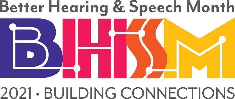 Better Hearing & Speech Month 2021 logo
