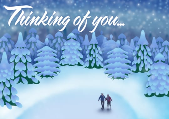"Two people ice skating in a snowy winter landscape with the message ""Thinking of you"""