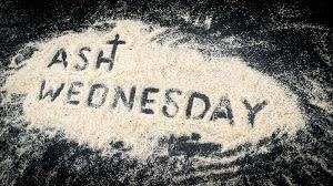 Ash Wednesday Feb. 17