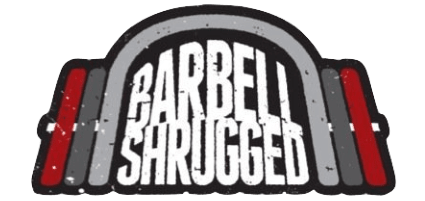 "Welcome ""Barbell Shrugged"" Listeners"