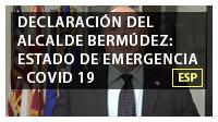 Declaración del alcalde Bermúdez: Estado de emergencia - COVID 19