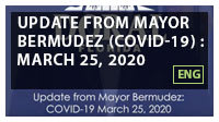 Update from Mayor Bermudez (COVID-19) : March 25, 2020