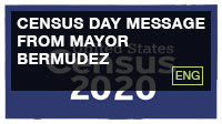 Census Day Message from Mayor Bermudez