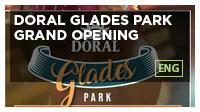 Doral Glades Park Grand Opening