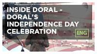 Inside Doral - Doral's Independence Day Celebration