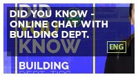 Did You Know - Online Chat with Building Dept.