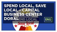 Spend Local, Save Local - Capital Business Center Doral