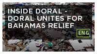 Inside Doral: Doral Unites for Bahamas Relief