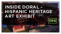 Inside Doral - Hispanic Heritage Art Exhibit