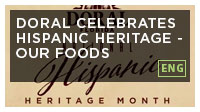 Doral Celebrates Hispanic Heritage - Our Foods