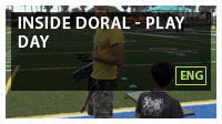 Inside Doral - Play Day