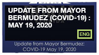 Update from Mayor Bermudez (COVID-19) : May 19, 2020