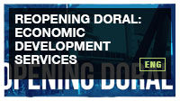 REOPENING DORAL: Economic Development Services
