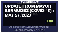 Update from Mayor Bermudez (COVID-19) : May 27, 2020