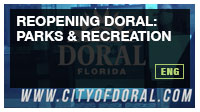 REOPENING DORAL: Parks & Recreation