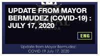 Update from Mayor Bermudez (COVID-19) : July 17, 2020