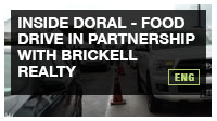 Inside Doral -- Food Drive in Partnership with Brickell Realty