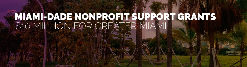 Miami-Dade Nonprofit Support Grants