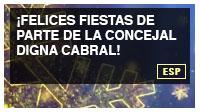 ¡Felices fiestas de parte de la concejal Digna Cabral!