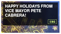 Happy Holidays from Vice Mayor Pete Cabrera!