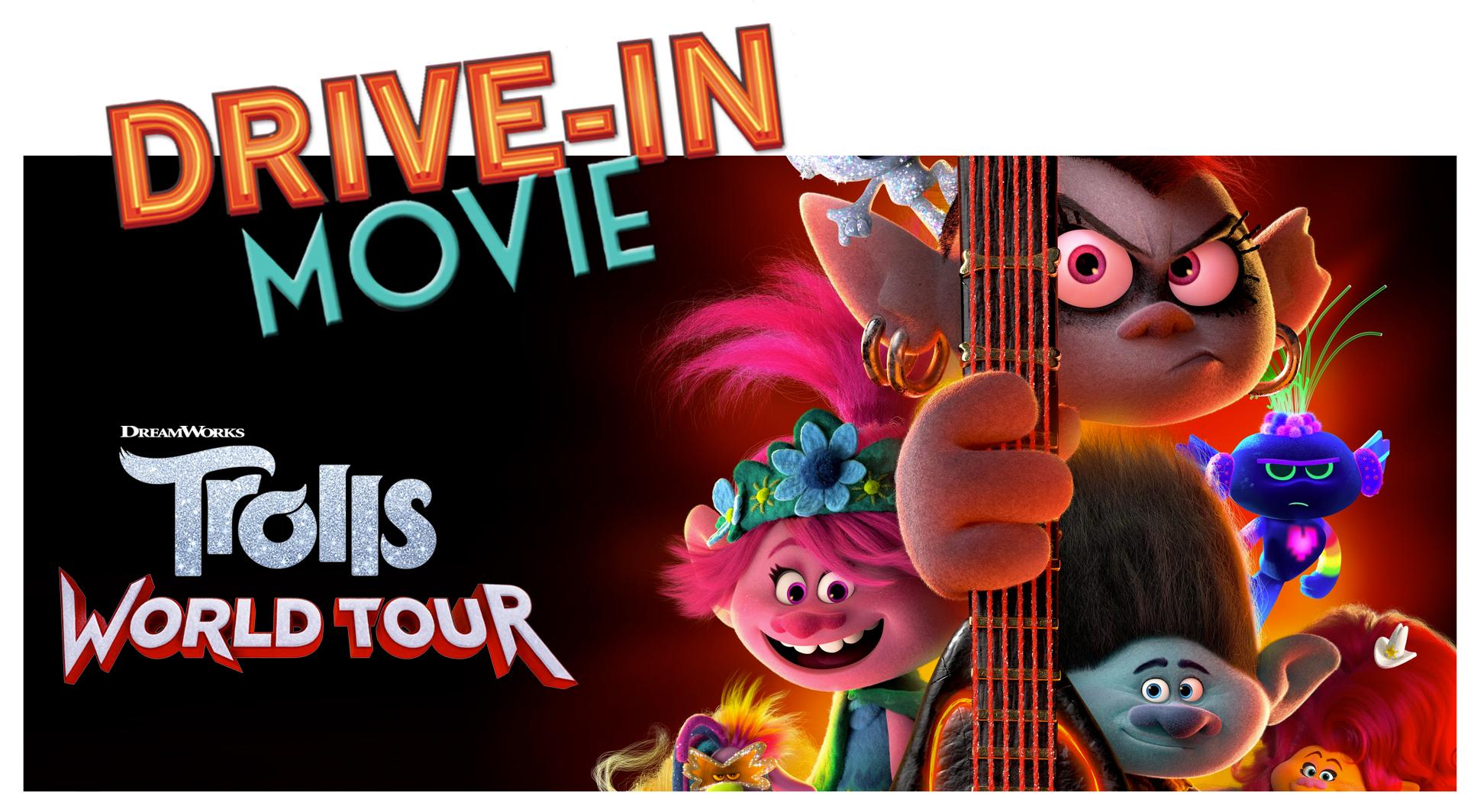 Drive-In Movie - TROLLS WORLD TOUR