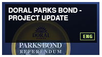 Doral Parks Bond - Project Update