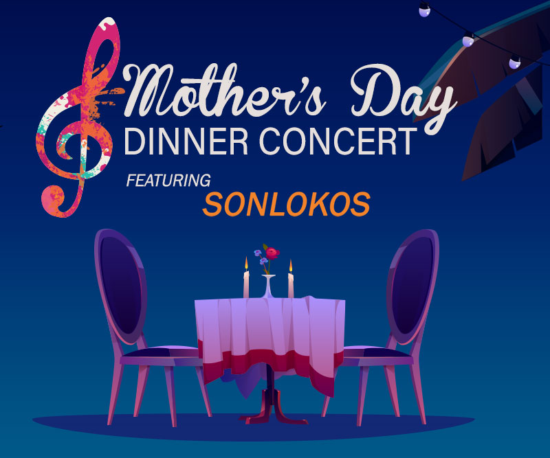MOTHER'S DAY DINNER CONCERT