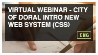 Virtual Webinar - City of Doral Intro New WeB System (CSS)